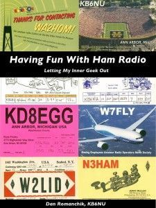 Having Fun with Ham Radio: Letting my inner geek out