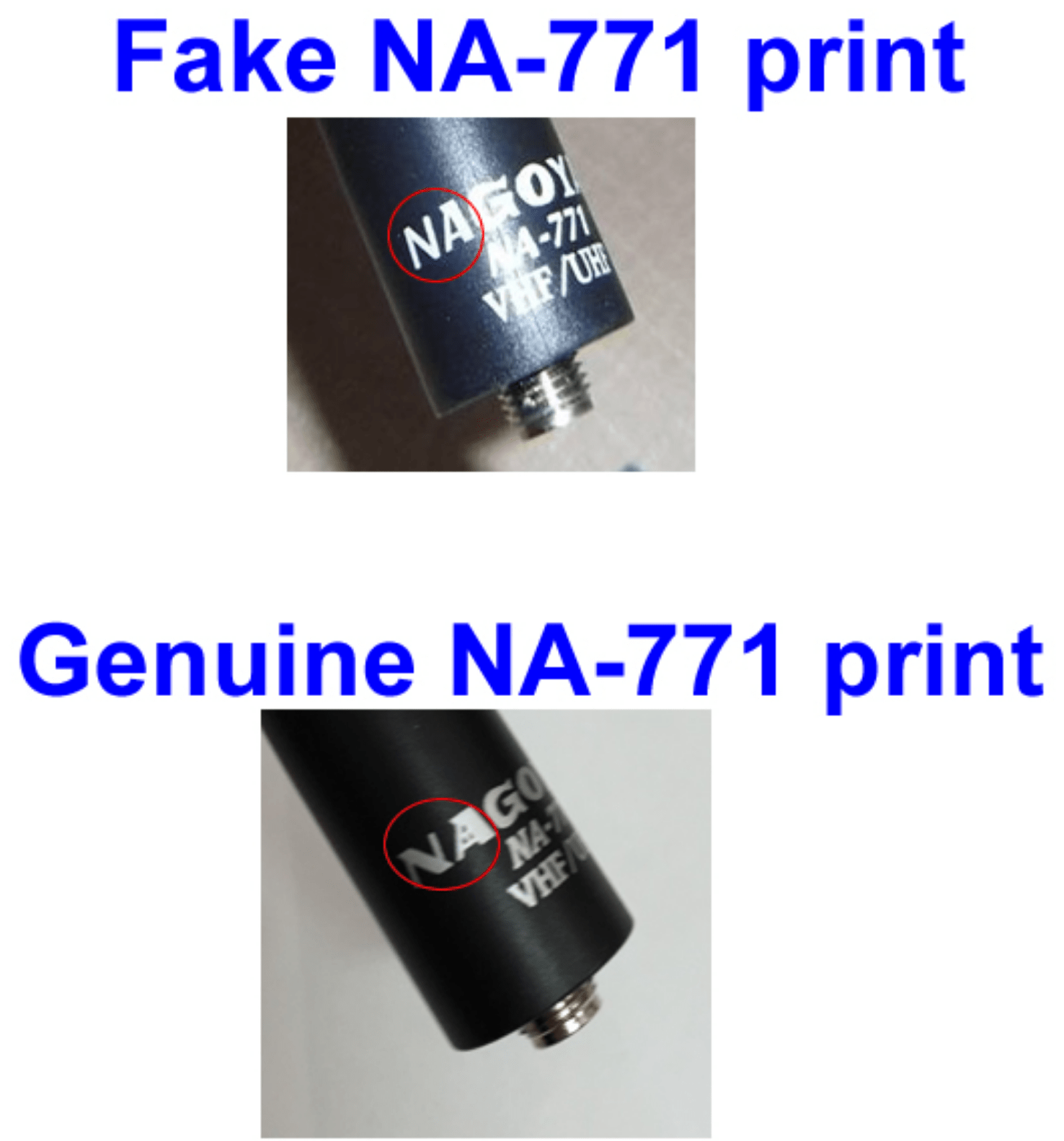 ... I'd have to say that my NA-771 is a counterfeit antenna. See the images  below for an illustration of the authentic and counterfeit lettering.
