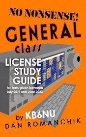 2019 No Nonsense General Class Study Guide: Amateur Radio